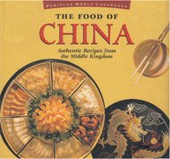 9780895947741: Food of China Authentic Recipes From The (Periplus World Cookbooks)
