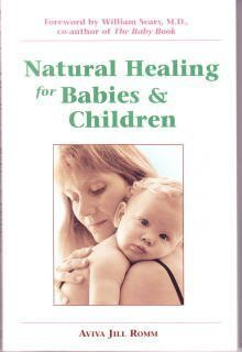 9780895947864: Natural Healing for Babies and Children