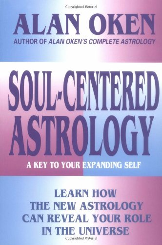 9780895948113: Soul-centered Astrology: A Key to Your Expanding Self