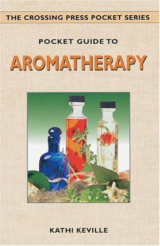 9780895948151: Pocket Guide to Aromatherapy (The Crossing Press Pocket Series)