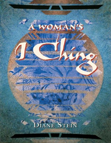 A Woman's I Ching (0895948575) by Diane Stein