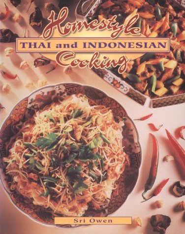9780895948595: Homestyle Thai and Indonesian Cooking (Homestyle Cooking)