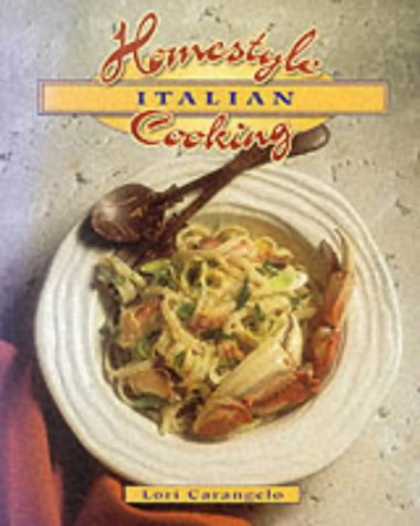 9780895948670: Homestyle Italian Cooking (Homestyle Cooking)
