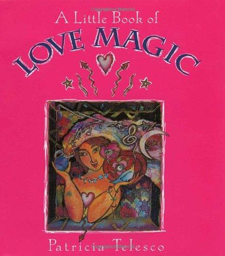 9780895948878: A Little Book of Love Magic
