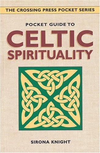 9780895949073: Pocket Guide to Celtic Spirituality (The Crossing Press Pocket Series)