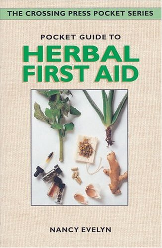 9780895949677: Pocket Guide to Herbal First Aid (Crossing Press Pocket Guides)