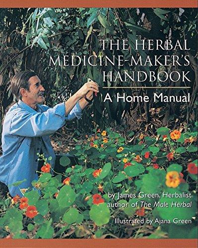 9780895949905: The Herbal Medicine-Maker's Handbook: A Home Manual