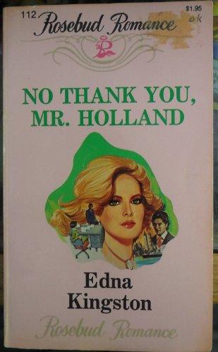 No Thank You Mr Holland: Kingston, Edn