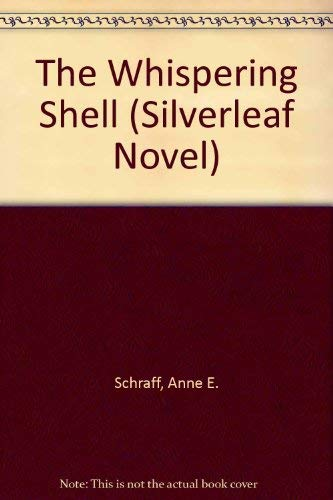 9780895980533: The whispering shell (A Silverleaf novel)