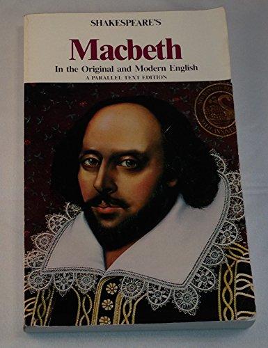 Shakespeare's Macbeth: In the Original and Modern: William Shakespeare
