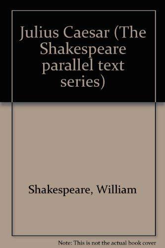 9780895984210: Julius Caesar (The Shakespeare parallel text series)