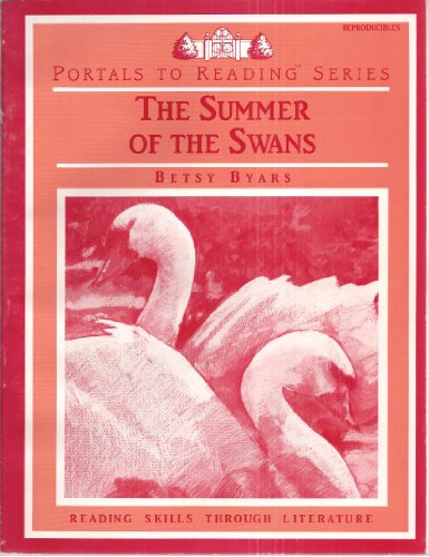 9780895986191: The Summer of the Swans (Reproducibles) (Portals To Reading Series : Reading Skills Through Literature)
