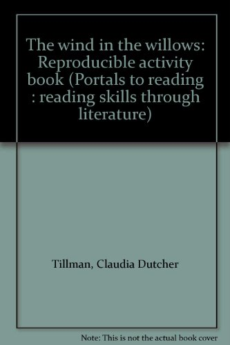 9780895986221: The wind in the willows: Reproducible activity book (Portals to reading : reading skills through literature)