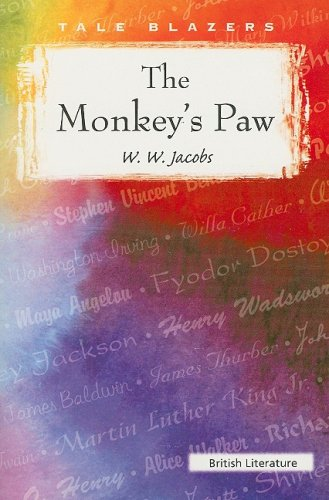The Monkey's Paw (Tale Blazers): Jacobs, W. W.