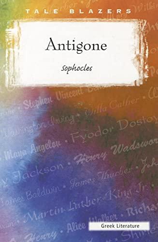 9780895986603: Antigone (Tale Blazers)