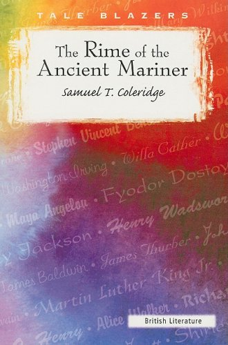 9780895986726: The Rime of the Ancient Mariner (Tale Blazers: British Literature)
