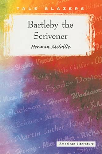 9780895986832: Bartleby the Scrivener (Tale Blazers)
