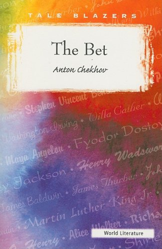 The Bet: And Other Stories (Tale Blazers): Chekhov, Anton Pavlovich