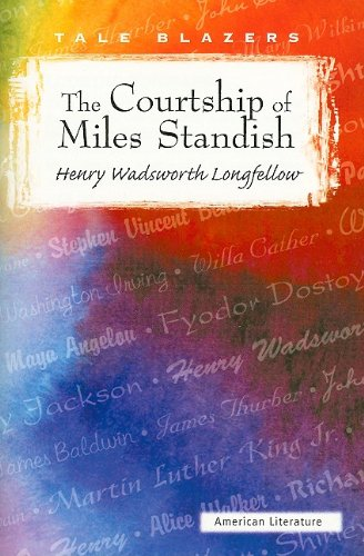 9780895987006: The Courtship of Miles Standish (Tale Blazers: American Literature)