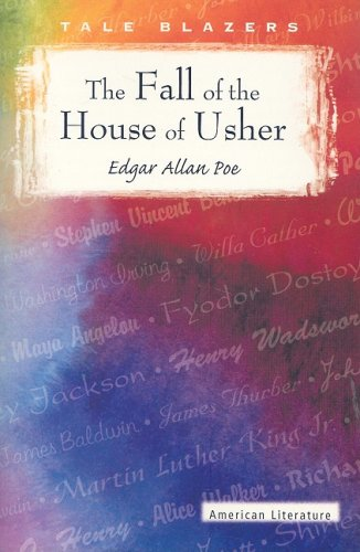 9780895987112: The Fall of the House of Usher (Tale Blazers: American Literature)