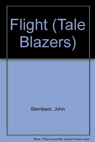 symbolisim in john steinbecks flight In the short story known as flight which is written by the american author john steinbeck, the main character of the story is given a once in a lifetime chance to become a man just like his father once was literary analysis: flight by john steinbeck 1.