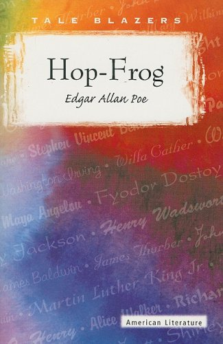 9780895987235: Hop-Frog (Tale Blazers: American Literature)