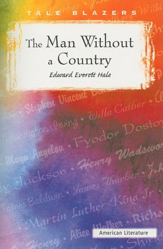 The Man Without a Country (Paperback): Edward Everett Hale