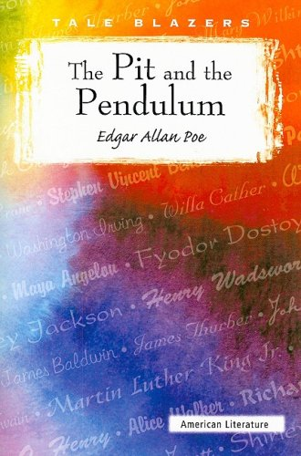 9780895987518: The Pit and the Pendulum (Tale Blazers: American Literature)