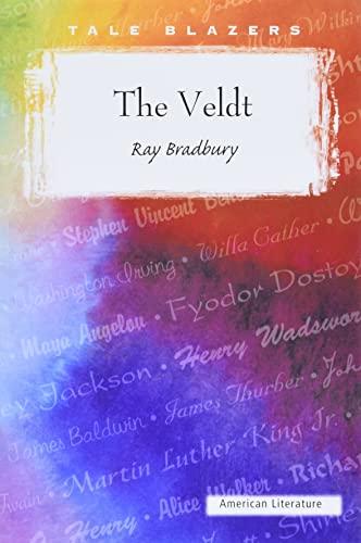 9780895989666: The Veldt (Tale Blazers)