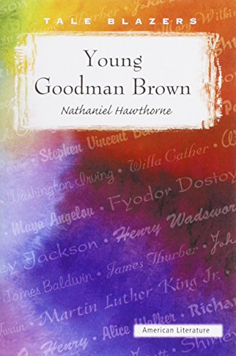 9780895989710: Young Goodman Brown (Tale Blazers)