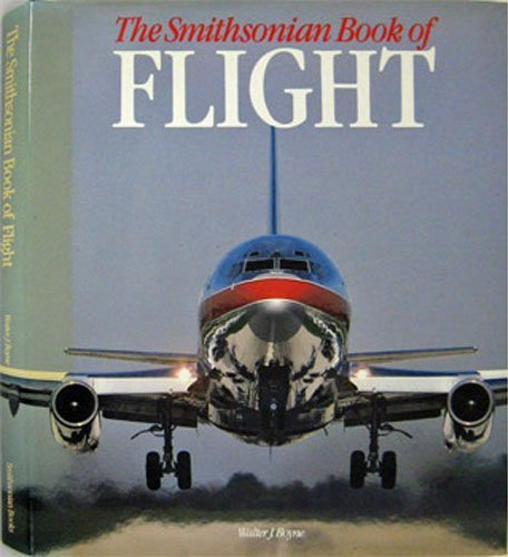 9780895990204: The Smithsonian Book of Flight