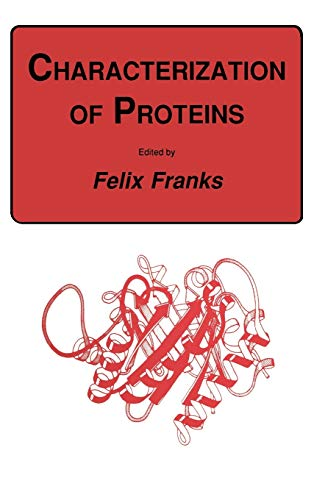 Characterization of Proteins: Franks (Ed.), Felix