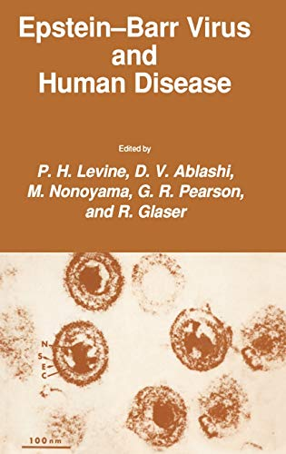 Epstein-Barr Virus and Human Disease (Experimental Biology and Medicine): P. H. Levine