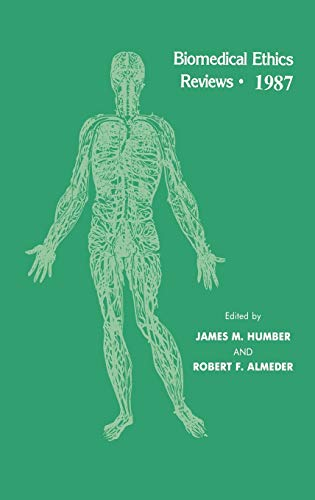 9780896031364: Biomedical Ethics Reviews · 1987
