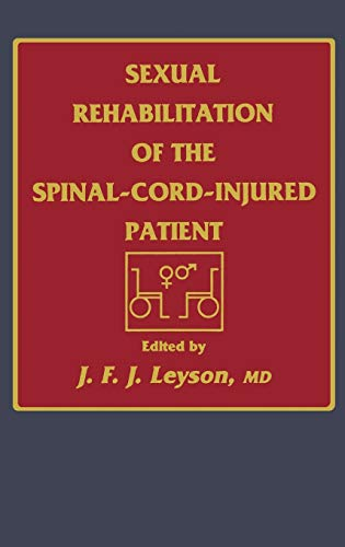 9780896031456: Sexual Rehabilitation of the Spinal-Cord-Injured Patient