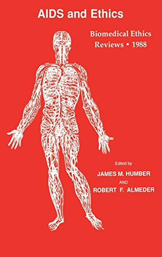 Biomedical Ethics Reviews 1988: Humana Press