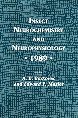 9780896031685: Insect Neurochemistry and Neurophysiology · 1989 · (Experimental and Clinical Neuroscience)