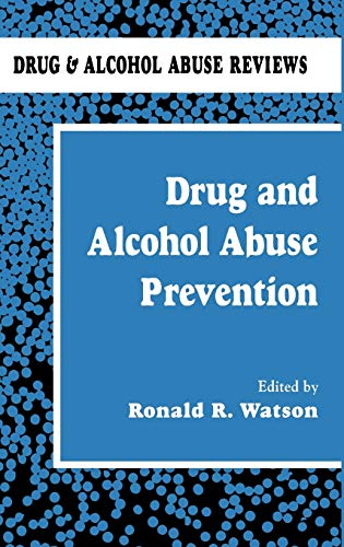 Drug and Alcohol Abuse Prevention: Watson, Ronald Ross