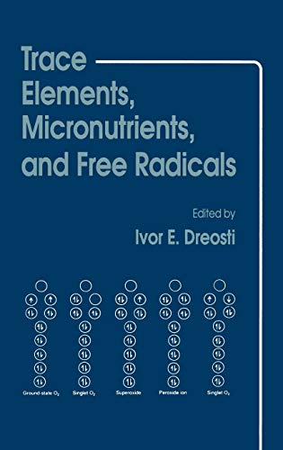 9780896031883: Trace Elements, Micronutrients, and Free Radicals (Contemporary Issues in Biomedicine, Ethics, and Society)