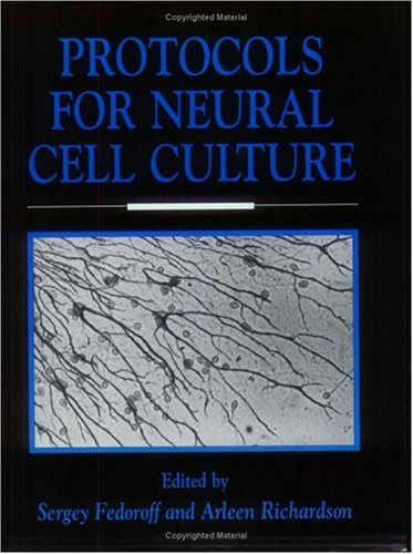 9780896032286: Protocols for Neural Cell Culture