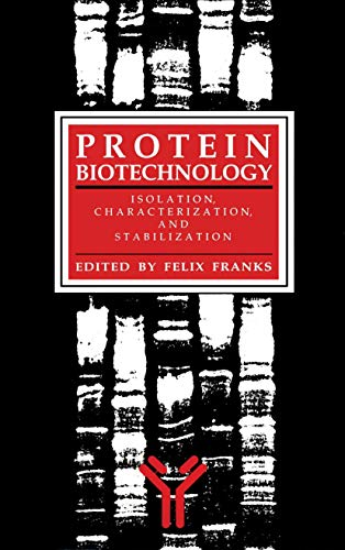 9780896032309: Protein Biotechnology (BIOLOGICAL METHODS)