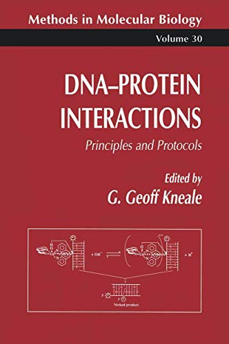 9780896032569: DNA-Protein Interactions: Principles and Protocols (Methods in Molecular Biology)
