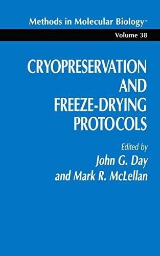 9780896032965: Cryopreservation and Freeze-Drying Protocols (Methods in Molecular Biology)