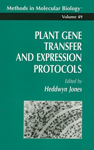 Plant Gene Transfer and Expression Protocols.: Jones, Heddwyn [Ed]