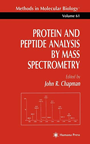 9780896033450: Protein and Peptide Analysis by Mass Spectrometry (Methods in Molecular Biology)