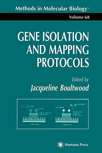Gene Isolation and Mapping Protocols (Methods in: J. Boultwood