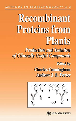 9780896033900: Recombinant Proteins from Plants (Methods in Biotechnology)