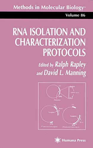 9780896033931: RNA Isolation and Characterization Protocols (Methods in Molecular Biology)