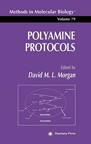 9780896034488: Polyamine Protocols (Methods in Molecular Biology)