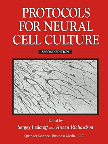 9780896034549: Protocols for Neural Cell Culture